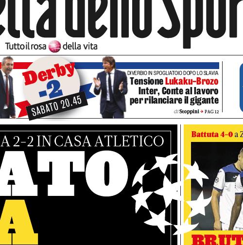 La Gazzetta con la notizia del litigio tra Lukaku e Brozovic in prima pagina